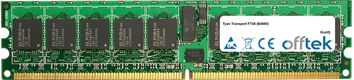 Transport FT48 (B4985) 8GB Kit (2x4GB Modules) - 240 Pin 1.8v DDR2 PC2-5300 ECC Registered Dimm (Dual Rank)