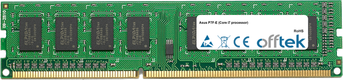 P7F-E (Core i7 processor) 4GB Module - 240 Pin 1.5v DDR3 PC3-8500 Non-ECC Dimm