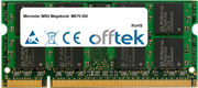 Megabook  M675-300 1GB Module - 200 Pin 1.8v DDR2 PC2-6400 SoDimm