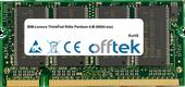 ThinkPad R40e Pentium 4-M (N684-xxx) 512MB Module - 200 Pin 2.5v DDR PC266 SoDimm