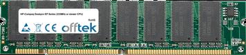 Deskpro EP Series (333MHz or slower CPU) 128MB Module - 168 Pin 3.3v PC100 SDRAM Dimm