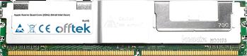 Xserve Quad-Core (2GHz) (64-bit Intel Xeon) 4GB Kit (2x2GB Modules) - 240 Pin 1.8v DDR2 PC2-5300 ECC FB Dimm