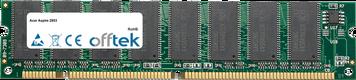 Aspire 2853 128MB Module - 168 Pin 3.3v PC100 SDRAM Dimm