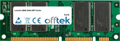 X646e MFP Series 512MB Module - 100 Pin 2.5v DDR PC2100 SoDimm