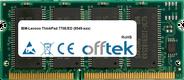 ThinkPad 770E/ED (9549-xxx) 128MB Module - 144 Pin 3.3v PC100 SDRAM SoDimm