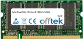 Rough Rider II (Pentium M 1.2GHz to 1.4GHz) 512MB Module - 200 Pin 2.6v DDR PC400 SoDimm
