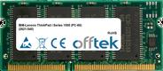 ThinkPad i Series 1500 (PC-66) (2621-540) 128MB Module - 144 Pin 3.3v PC66 SDRAM SoDimm