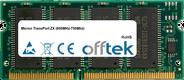 TransPort ZX (600MHz-750Mhz) 128MB Module - 144 Pin 3.3v PC100 SDRAM SoDimm