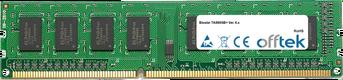 TA880GB+ Ver. 6.x 4GB Module - 240 Pin 1.5v DDR3 PC3-10664 Non-ECC Dimm